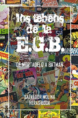 Los tebeos de la E.G.B.: de Mortadelo a Batman