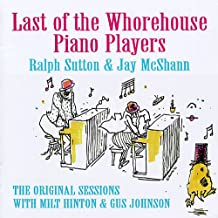 Last Of The Whorehouse Piano Players Limited