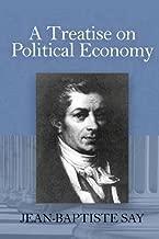 textsA Treatise on the Political Economy by Jean Baptiste Say