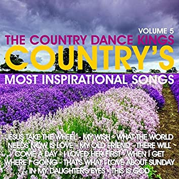 Country's Most Inspirational Song's: Volume 5