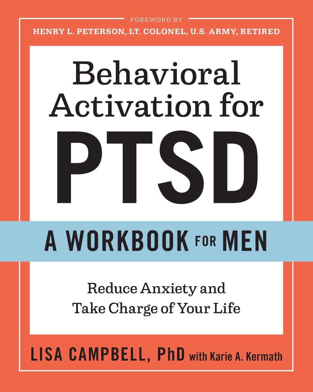 Image OfBehavioral Activation For PTSD: A Workbook For Men: Reduce Anxiety And Take Charge Of Your Life