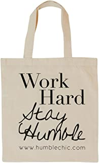 Humble Chic Natural Canvas Tote Bag - Work Hard Stay Humble - Inspirational Quote Cotton Shopper Cloth Handbag