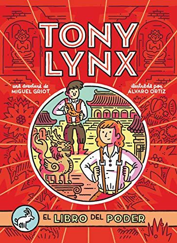 Diarios de Tony Lynx: El libro del poder