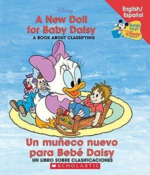 A New Doll For Baby Daisy / Un muñeco para Bebé Daisy   Bilingual   Baby s First Disney Books  Bilingual-Spanish    Spanish and English Edition