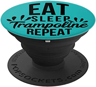 Eat Sleep Trampoline  Repeat Motivational Gift PACE073d PopSockets Grip and Stand for Phones and Tablets