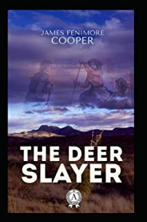 The Deerslayer by James Fenimore Cooper illustrated edition