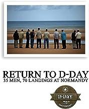 Return to D-Day: 35 Men, 70 Landings at Normandy
