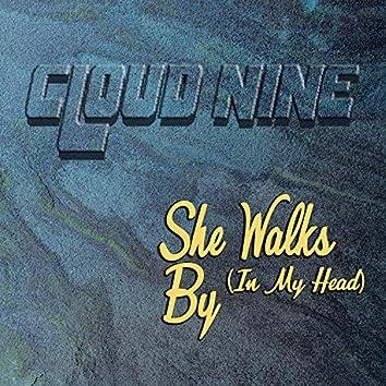 She Walks By (In My Head)