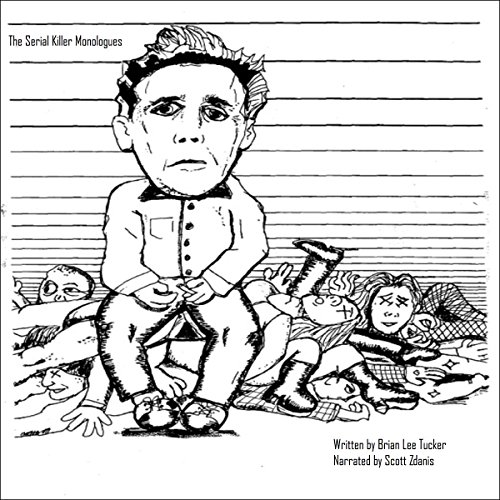 The Serial Killer Monologues audiobook cover art