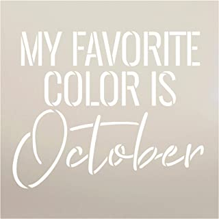 My Favorite Color is October Fall Word Stencil by StudioR12   Wood Signs   Word Art Reusable   Family Dining Room   Painting Chalk Mixed Media Multi-Media   DIY Home - Choose Size (12