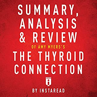 Summary, Analysis & Review of Amy Myers's The Thyroid Connection by Instaread cover art