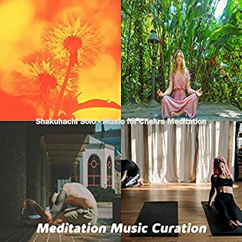 Shakuhachi Solo - Music for Chakra Meditation