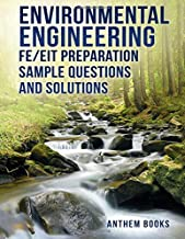 Environmental Engineering FE/EIT Preparation Sample Questions and Solutions