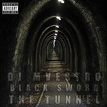 The Tunnel (feat. Black Sword)