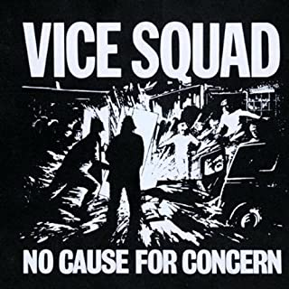 No Cause for Concern by VICE SQUAD (2000-12-19)