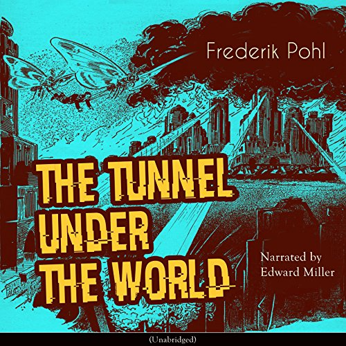 The Tunnel Under the World audiobook cover art