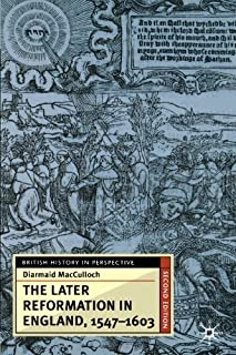 The Later Reformation in England, 1547-1603, Second Edition (British History in Perspective) by Diarmaid MacCulloch(2001-0...