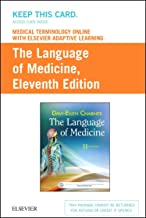 Medical Terminology Online with Elsevier Adaptive Learning for The Language of Medicine (Access Card)