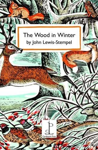 Lewis Stempel, J: Wood in Winter