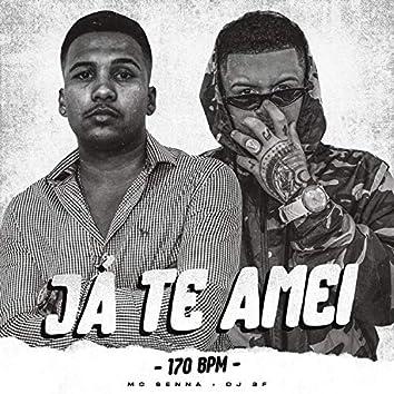 Já Te Amei (170 Bpm) (Remix)
