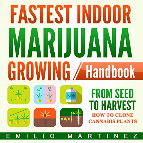 Fastest Indoor Marijuana Growing Handbook     From Seed to Harvest               By:                                                                                                                                 Emilio Martinez                               Narrated by:                                                                                                                                 Clay Willison                      Length: 1 hr and 17 mins     3 ratings     Overall 2.3