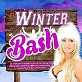 Winter Bash - Die besten Après Ski Schlager Discofox Hits zum Opening 2014 - (Mallorca, Hütten, Oktoberfest und Karneval Stars zum Closing 2015 und zum Finale der Sommer Party 2016)