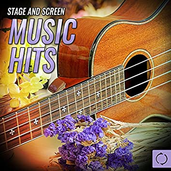 Stage and Screen Music Hits
