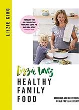 lizzie Loves صحي: أفراد العائلة الطعام: اللذيذة و مغذ وجبات الطعام youll جميع استمتع