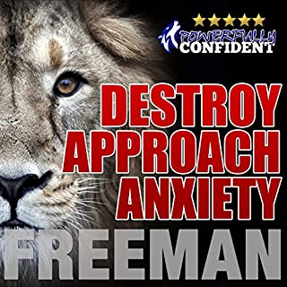 Destroy Approach Anxiety audiobook cover art