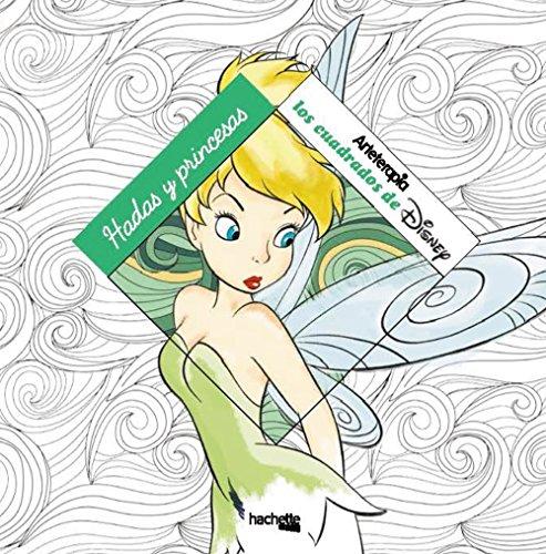 Hadas y princesas Disney (Hachette Heroes - Disney - Arteterapia)