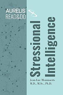 Stressional Intelligence