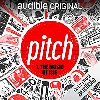 Ep. 1: The Music of ISIS (Pitch) audiobook cover art