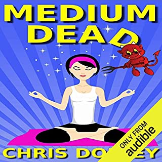 Medium Dead                   By:                                                                                                                                 Chris Dolley                               Narrated by:                                                                                                                                 Noelle Romano                      Length: 10 hrs and 25 mins     78 ratings     Overall 3.4