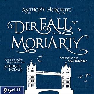 Der Fall Moriarty                   Autor:                                                                                                                                 Anthony Horowitz                               Sprecher:                                                                                                                                 Uve Teschner                      Spieldauer: 4 Std. und 35 Min.     69 Bewertungen     Gesamt 4,2