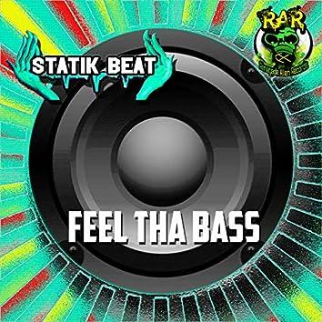 Feel Tha Bass