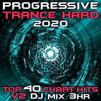 Progressive Hard Trance 2020 Top 40 Chart Hits V2 DJ Mix 3Hr