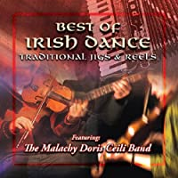 Best of Irish Dance: Traditional Jigs & Reels