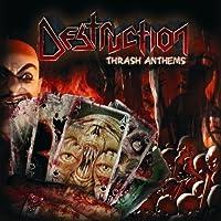 Thrash Anthems by DESTRUCTION (2012-03-13)