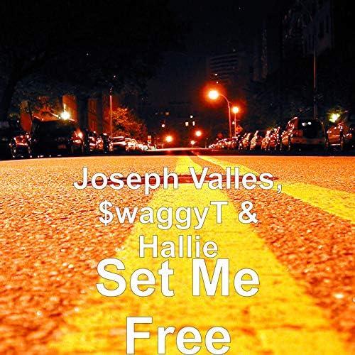 Joseph Valles, $waggyT & Hallie