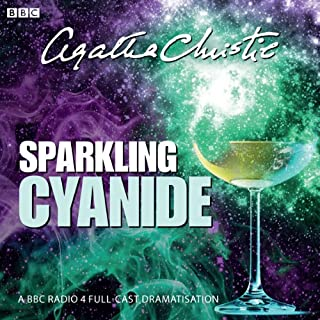Agatha Christie: Sparkling Cyanide (BBC Radio 4 Drama)                   By:                                                                                                                                 Agatha Christie                               Narrated by:                                                                                                                                 Peter Wight,                                                                                        Amanda Drew                      Length: 1 hr and 20 mins     30 ratings     Overall 4.4