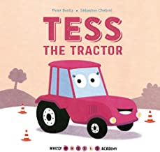 Tess the Tractor (Whizzy Wheels Academy)
