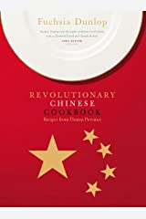 The Revolutionary Chinese Cookbook Hardcover
