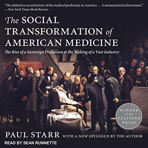 The Social Transformation of American Medicine audiobook cover art