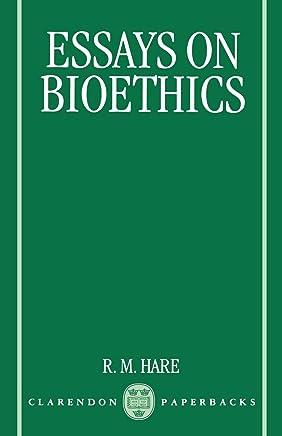 Essays on Bioethics
