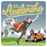 The Avalanche: Outtakes and Extras from the Illinois Album by SUFJAN STEVENS (2006-07-11)
