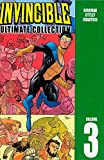 Invincible: The Ultimate Collection Volume 3: Ultimate Collection v. 3