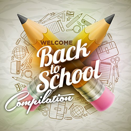 Welcome Back to School Compilation