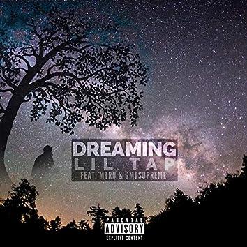 Dreaming (feat. Mtro & Gmtsupreme)