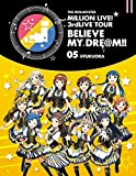 THE IDOLM@STER MILLION LIVE 3rdLIVE TOUR BELIEVE MY DRE@M LIVE Blu-ray 05@FUKUOKA