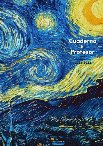 Cuaderno del Profesor 2021 2022: A4 - Portada original #10 - Agenda vista semanal con citas inspiradoras y fotos para docentes - Evaluaciones - Reuniones - Calendario
